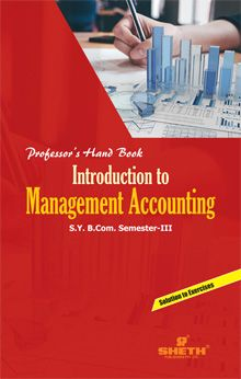 Prof. H.Bk. in Intro. to Mgt. Acc.–BCom–Sem–III