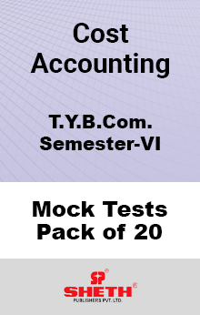 Cost Accounting BCOM SEM VI – Mock Tests (Pack of Twenty)