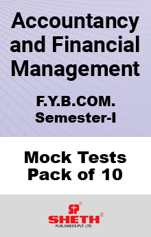 Accountancy and Financial Management BCOM SEM I Mock Tests Pack of Ten