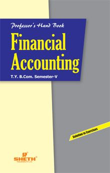 Professors Hand Book in Financial Accounting–B.Com.–Semester–V