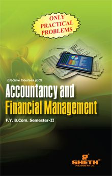 Acc. and Finan Mgmt F.Y.B.COM Sem II (Only Practical Problems)