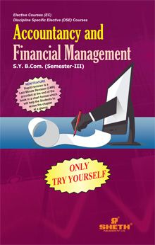 Accountancy and Financial Management-Only Try Yourself–S.Y.B.Com.–Semester–III