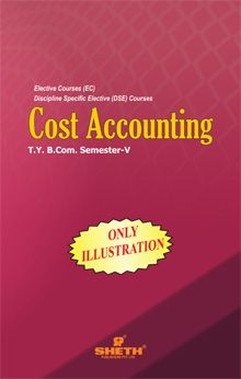 Cost Accounting- (Only Illustration)- B.Com - Semester-V