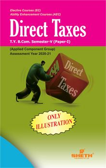 Direct Taxes -B.Com - Semester-V- (Only Illustration)