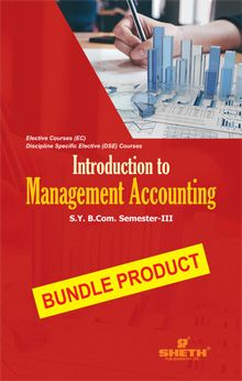 Introduction to Management Accounting-B.Com - Semester-III - Bundle Product