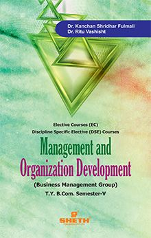 Management & Organisation Development (B.M. – I) B.Com. – Semester – V