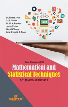 Mathematical and Statistical Techniques–F.Y.B.Com.–Semester–I