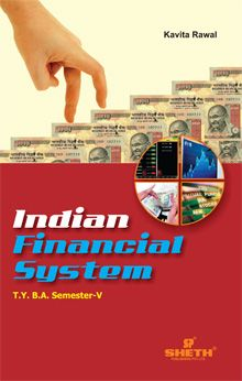 Indian Financial System - T.Y.B.A. - Semester V