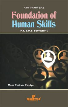 Foundation of Human Skills–F.Y.B.M.S.–Semester–I