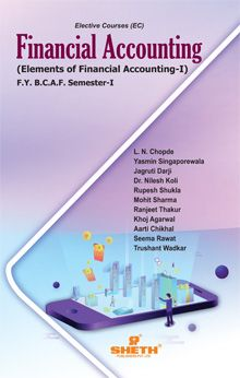 Financial Accounting (Elements of Financial Accounting–I)–F.Y.B.C.A.F- Semester-I