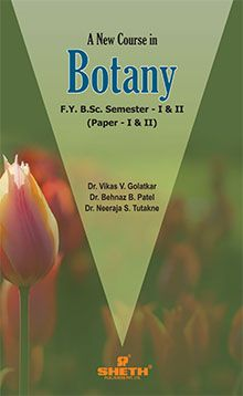 A New Course in Botany–F.Y.B.Sc.–Semester-I & II–Paper–I & II