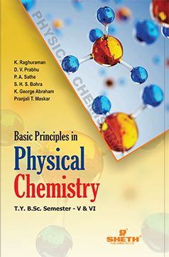 Basic Principles in Physical Chemistry-T.Y.B.Sc.–Semester-V & VI