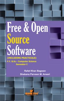 Free & Open Source Software (Including Practicals) –F.Y.B.Sc.–C.S.Semester–I