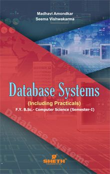 Database Systems (Including Practicals) –F.Y.B.Sc.–C.S.–Semester–I