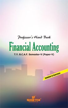 Professors Hand Book in Financial Accounting–T.Y.B.C.A.F.–Semester-V