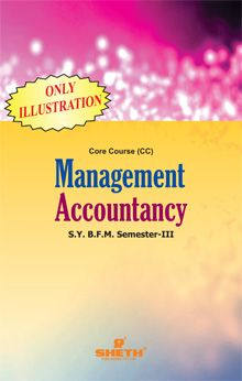 Management Accounting (Only Illustrations)–S.Y.B.F.M.–Semester–III