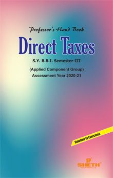Professors Hand Book in Direct Taxes–S.Y.B.B.I.–Semester–III