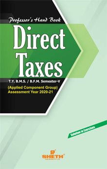 Professors Hand Book in Direct Taxes–T.Y.B.M.S.–Semester–V