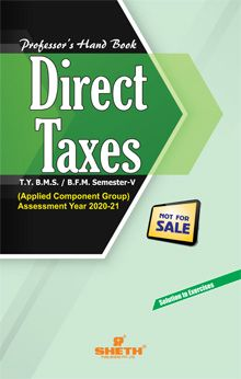 Professors Hand Book in Direct Taxes– T.Y.B.F.M.–Semester–V