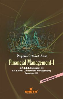 Professors Handbook in Financial Management–I–S.Y.B.B.I.–Semester–III