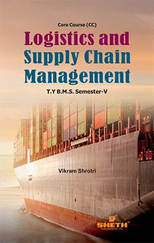 Logistics & Supply Chain Management–T.Y.B.M.S.–Semester–V–Vikram Shotri
