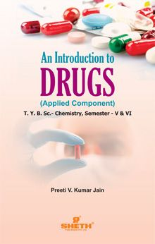 An Introduction to Drugs–T.Y.B.Sc.–Semester–V & VI