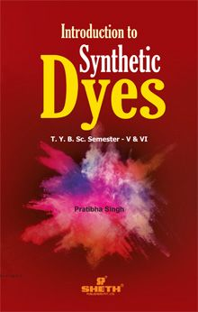 Introduction to Synthetic Dyes-T.Y.B.Sc.-Semester–V & VI