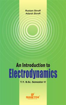 An Introduction to Electrodynamics–T.Y.B.Sc.–Semester–V