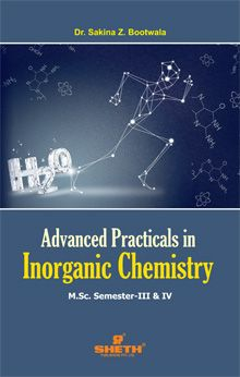ADVANCED PRACTICALS IN INORGANIC CHEMISTRY - M.Sc. (Semester – III & IV)