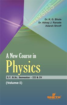 A New Course in Physics–S.Y.B.Sc.–Semester–III & IV–Volume–I