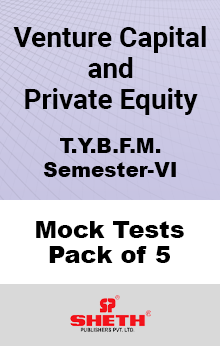 Venture Capital and Private Equity BFM SEM VI – Mock Tests (Pack of Five)