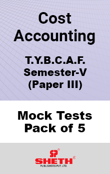 Cost Accounting Paper III BCAF SEM V Mock Tests Pack of Five