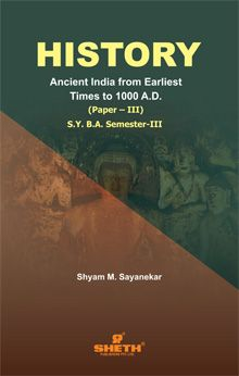 History (Ancient India from Earliest Times to 1000 A.D.) (Paper – III)–S.Y.B.A.–Semester–III