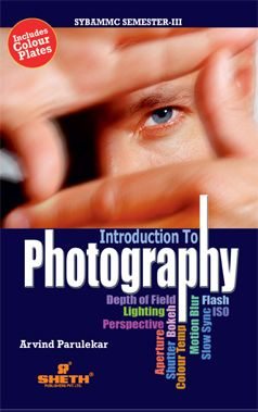 Introduction to Photography–S.Y.B.A.M.M.C.–Semester–III