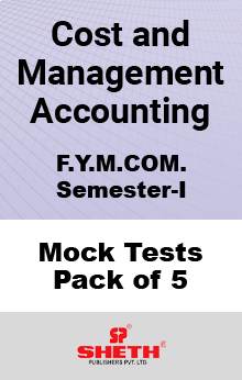 Cost and Management Accounting MCOM SEM I Mock Tests Pack of Five