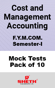 Cost and Management Accounting MCOM SEM I Mock Tests Pack of Ten