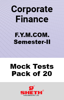Corporate Finance MCOM SEM II Mock Tests Pack of Twenty