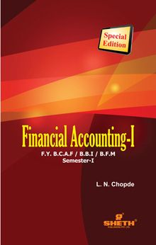 FINANCIAL ACCOUNTING – I - F.Y. B.C.A.F. / B.B.I / B.F.M. (Semester – I)
