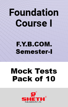 Foundation Course – BCOM – SEM I Mock Test Pack of Ten