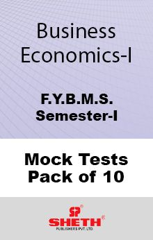 Business Economics–B.M.S.–Sem–I Mock Tests Pack of Ten
