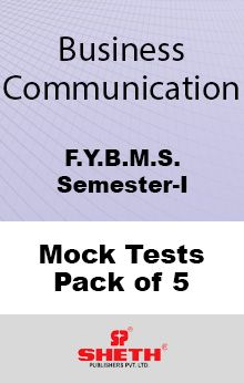 Business Communication–B.M.S.–Sem–I Mock Tests Pack of Five
