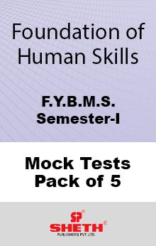 Foundation of Human Skills–B.M.S.–Sem–I Mock Tests Pack of Five