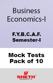 Business Economics – BCAF– SEM I Mock Tests Pack of Ten