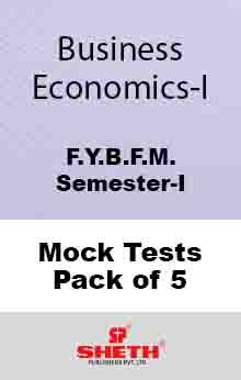 Business Economics–B.F.M.–Sem–I Mock Tests Pack of Five