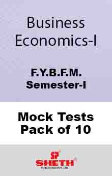 Business Economics–I–B.F.M.–Sem–I Mock Tests Pack of Ten