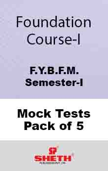 Foundation Course –B.F.M.–Sem–I Mock Tests Pack of Five