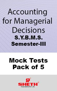 Managerial Decisions–B.M.S.–Sem–III Mock Tests Pack of Five