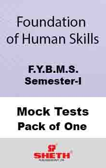 Found. of Hum. Skills–B.M.S.–Sem–I Mock Test Pack of One