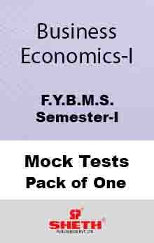 Bus. Eco.–B.M.S.–Sem–I Mock Test Pack of One