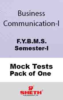 Bus. Communication–I–B.M.S.–Sem–I Mock Test Pack of One
